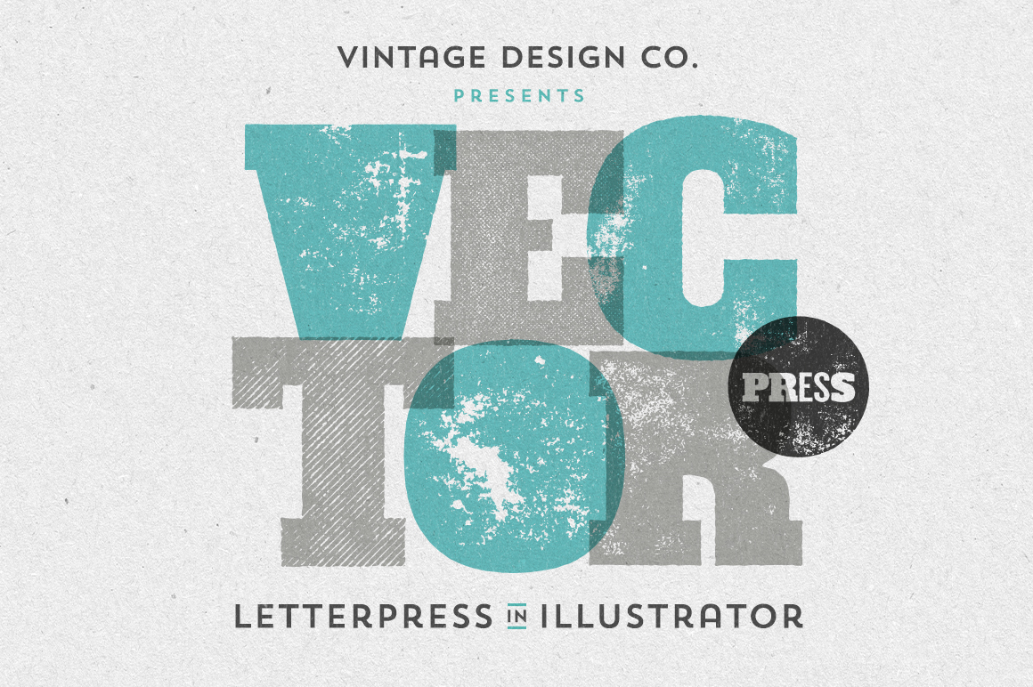 VectorPress: Letterpress for Illustrator by Vintage Design Co.