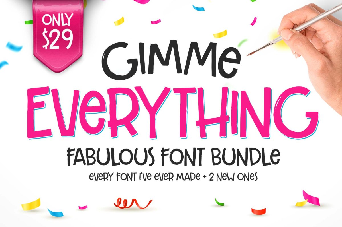 Gimme Everything Font Bundle by Callie Hegstrom