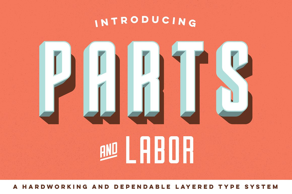 Parts and Labor - Layered Type System by joe andrus design